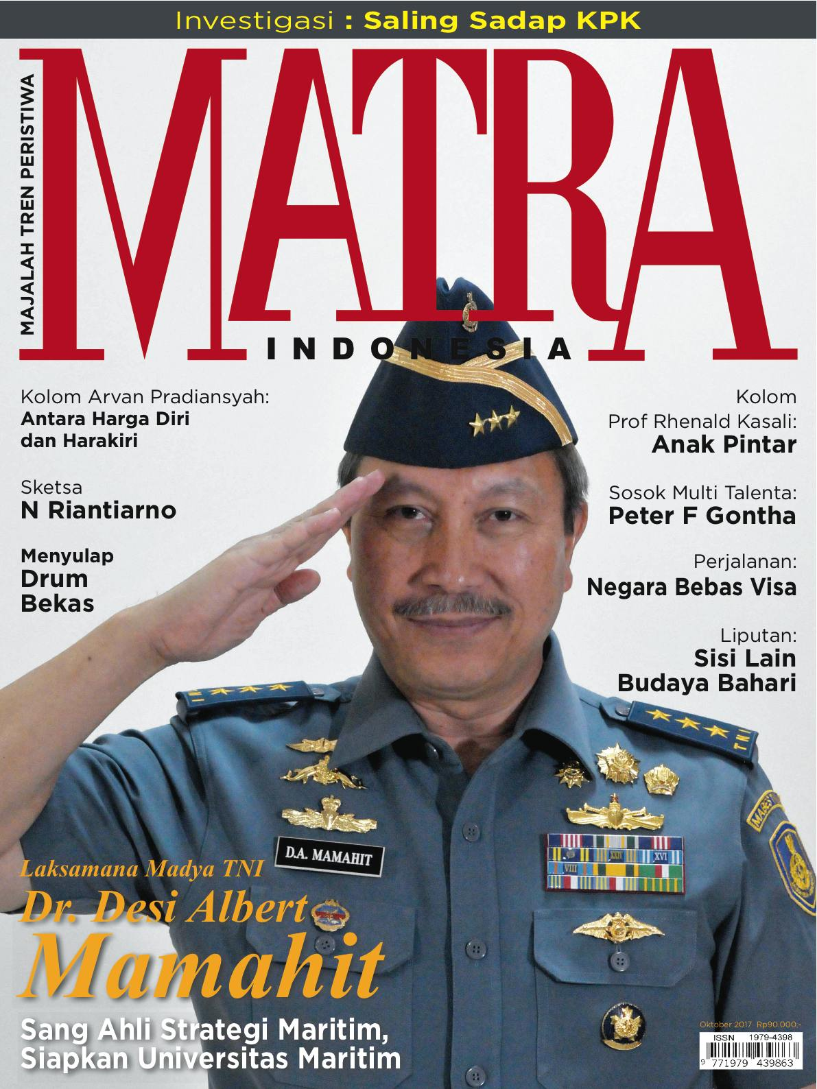 """Laksamana Madya (Pur) Dr. TNI Desi Albert Mamahit, MSc: """"Memang Perlu Sinergitas Antar Instansi."""""""
