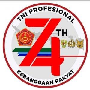 "Dirgahayu TNI ke 74: ""TNI Profesional Kebanggaan Rakyat""."