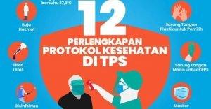 Silahkan Datang Tanggal 9 ke TPS dan Ikuti Protokol Kesehatan
