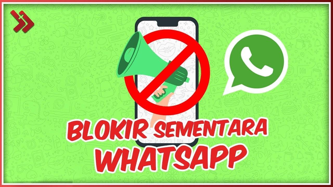 Cara Atasi WhatsApp Yang Diblokir