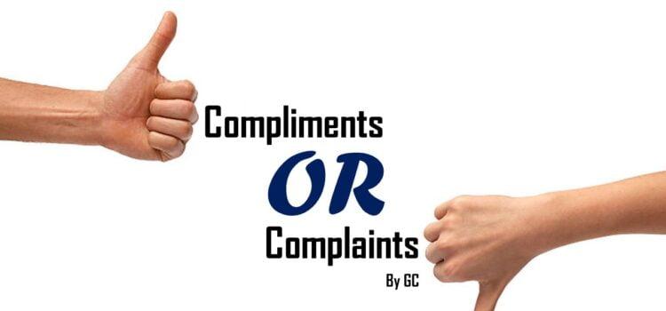 Compliment OR Complaint