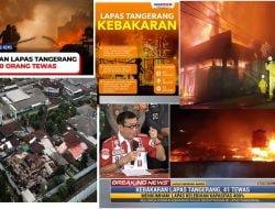 Kebakaran Lapas Tangerang dan Kerugian Negara Akibat Penyalah Guna Dipenjara